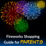 2020 Fireworks Buying Guide for Parents: Top 10 List!