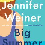 What We're Reading: Big Summer by Jennifer Weiner