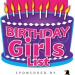 Birthday Girls List is back!