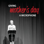Listen to Your Mother: Send in those stories by Feb. 29!