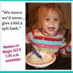 "Mamas on Magic 107.9: ""I swore I'd never…"""