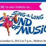 Giveaway: Tickets to Sound of Music Sing-along at Walton Arts Center