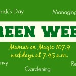 Mamas on Magic 107.9: Green week!