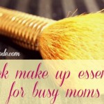 Beauty Buzz: Make-up routine tips for a new mom