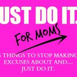 Mamas on Magic 107.9: Just Do It