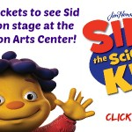 Giveaway: Tickets to see Sid the Science Kid on stage + dinner!