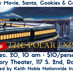 "Make Memories at the Holiday Hoopla Family Movie featuring ""The Polar Express"""
