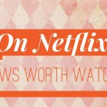 Looking for a new series to watch on Netflix this summer?