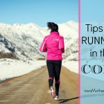 Marathon Mama: Tips for running in the cold