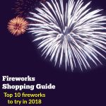 Fireworks Shopping Guide for Parents