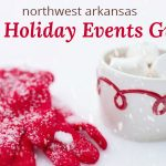 2018 Northwest Arkansas Holiday Events Guide: Christmas lights, fun activities, family events