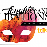 Laughter and Libations event coming up on March 1, 2019!
