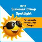 Summer Camp Spotlight: Fayetteville Parks & Recreation Summer Camps