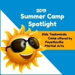Summer Camp Spotlight: Kids Taekwondo Camp offered by Fayetteville Martial Arts