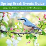 2019 Spring Break Events Guide for Northwest Arkansas