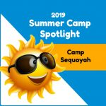 Summer Camp Spotlight: Camp Sequoyah in Fayetteville