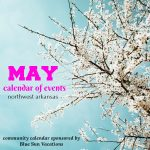 Northwest Arkansas Calendar of Events: May 2019