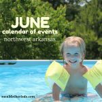 Northwest Arkansas Calendar of Events: June 2019