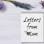 Listen: Letters from Mom