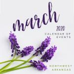 March 2020: Northwest Arkansas Calendar of Events