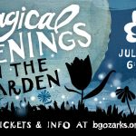 Fun Family Outings 2020: FREE Terrific Tuesday Nights + Magical Nights at Botanical Garden of the Ozarks