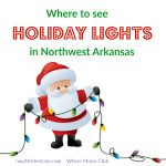 Where to see Christmas lights in Northwest Arkansas 2020