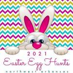 2021 Northwest Arkansas List of Easter Egg Hunts