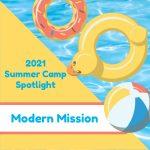 2021 Summer Camp Spotlight: Modern Mission