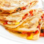 Mealtime Mama: Tips for the best quesadillas