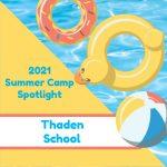 2021 Summer Camp Spotlight: Thaden School